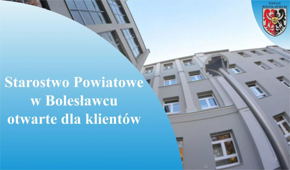 Starostwo Powiatowe wBolesławcu otwarte dla klientów