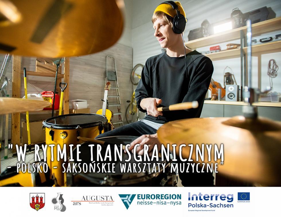 Wrytmie transgranicznym - polsko - saksońskie warsztaty muzyczne